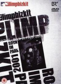 Cover Limp Bizkit - Rock im Park 2001 [DVD]